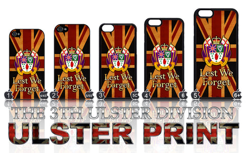 The 36th Ulster Division: Lest We Forget Apple iPhone Case 4-8 Plus X