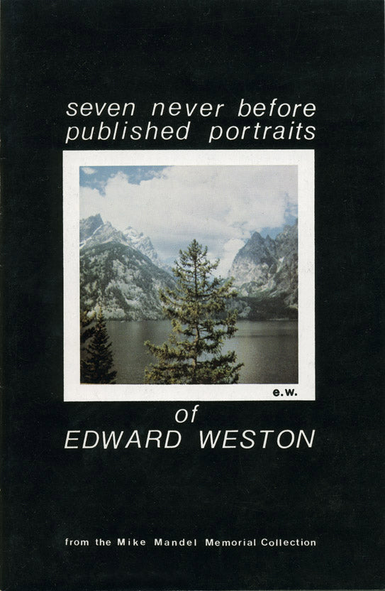 The Seven Never Before Published Portraits of Edward Weston by Mike Mandel - Adsum