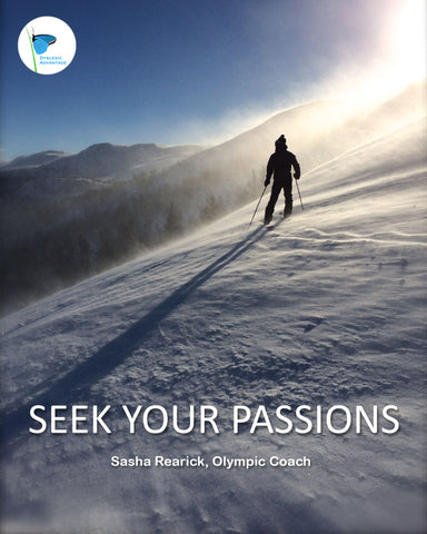 Dyslexia Seek Your Passions Poster