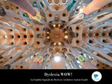 Dyslexia WOW Poster - 18 x 24 Motivational - Architect Antonin Gaudi
