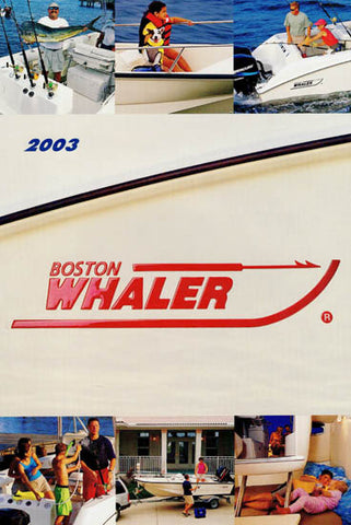 Boston Whaler 2003 Abbreviated Brochure