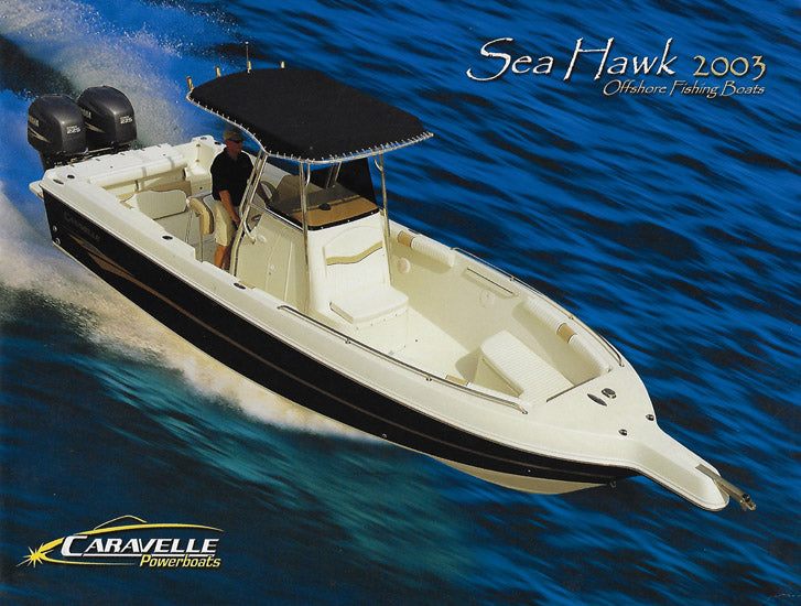 Caravelle 2003 Sea Hawk Brochure