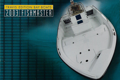 Travis 2003 Fishmaster Brochure