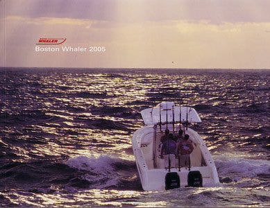 Boston Whaler 2005 Brochure