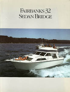 Fairbanks 32 Sedan Bridge Brochure