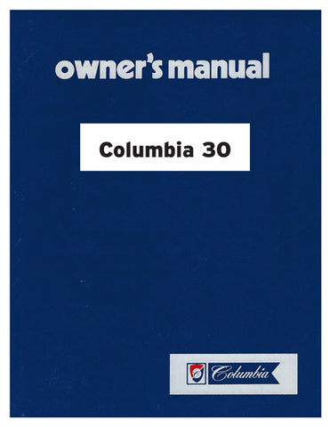 Columbia 30 Owner's Manual