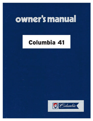 Columbia 41 Owner's Manual