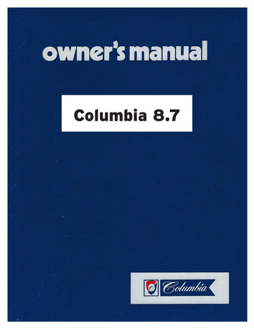 Columbia 8.7 Owner's Manual