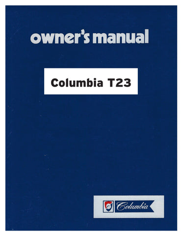Columbia T23 Owner's Manual