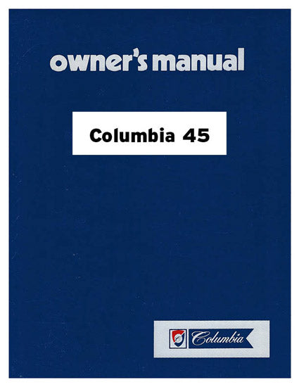 Columbia 45 Owner's Manual