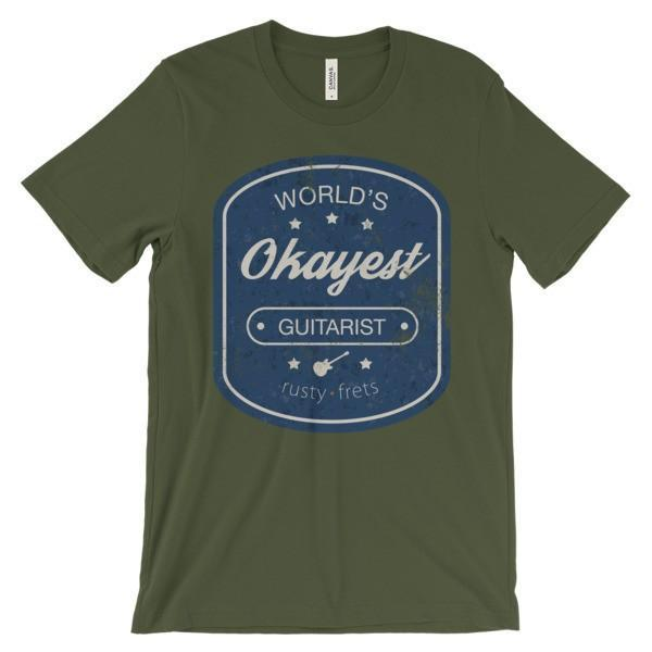 "Rusty Frets Guitar Shop Olive / S ""World's OKAYEST Guitarist"" T-Shirt"