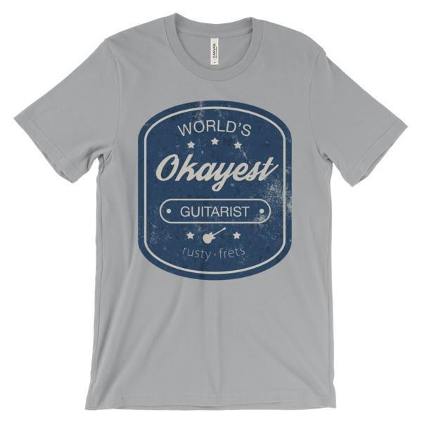 "Rusty Frets Guitar Shop Silver / S ""World's OKAYEST Guitarist"" T-Shirt"