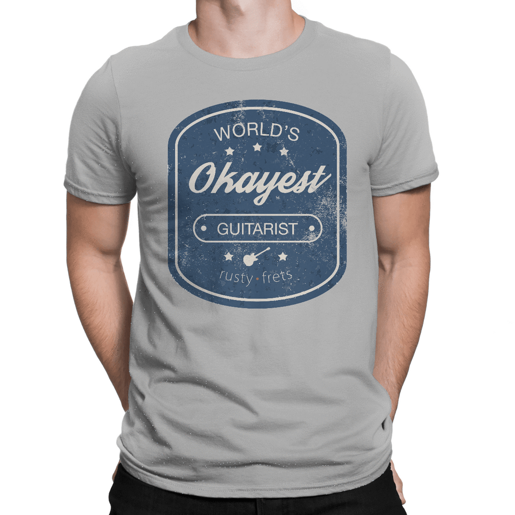 "Rusty Frets Guitar Shop ""World's OKAYEST Guitarist"" T-Shirt"