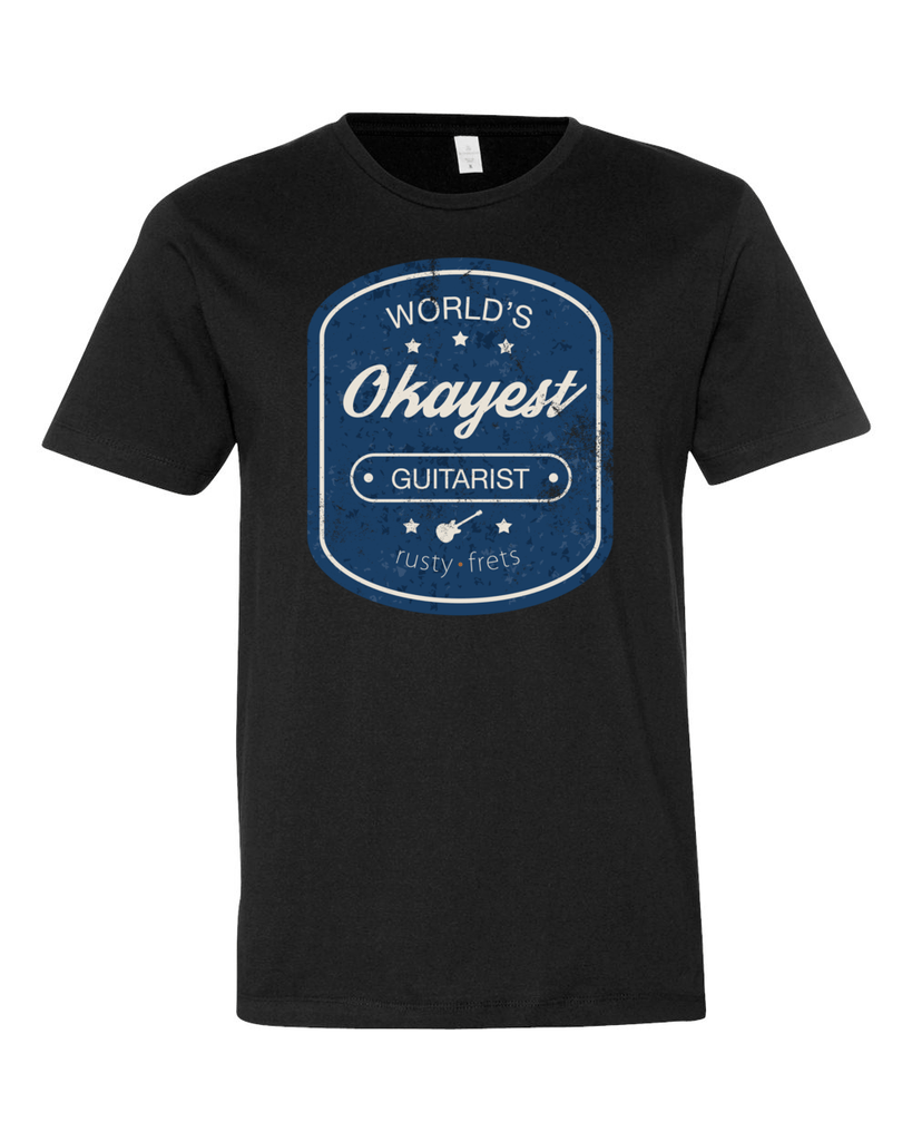 "Rusty Frets Guitar Shop Small / Black ""Worlds Okayest Guitarist"" T-Shirt"