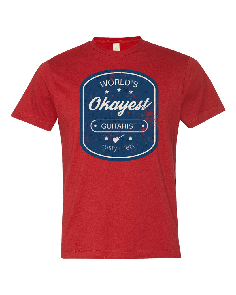 "Rusty Frets Guitar Shop Small / Apple Red ""Worlds Okayest Guitarist"" T-Shirt"