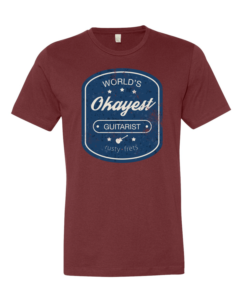 "Rusty Frets Guitar Shop Small / Cranberry ""Worlds Okayest Guitarist"" T-Shirt"