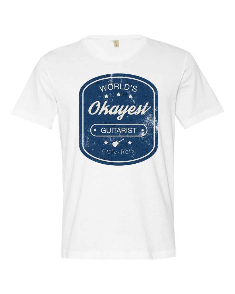"Rusty Frets Guitar Shop Small / White ""Worlds Okayest Guitarist"" T-Shirt"