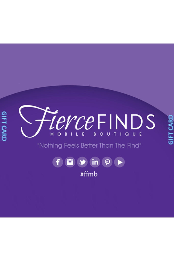 E-Gift Card-Gift Card-Fierce Finds Mobile Boutique