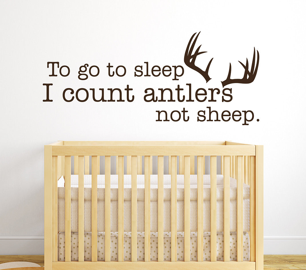 To go to sleep I count antlers not sheep Wall Decal | Lovely Decals ...