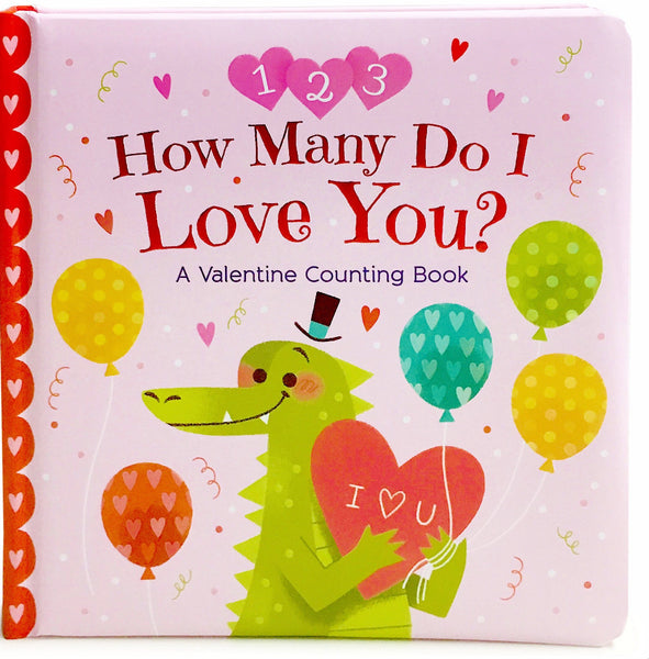 How Many Do I Love You Valentine's Board Book