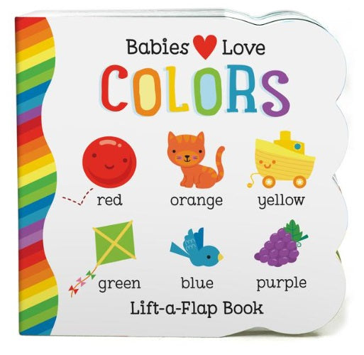 Babies Love Colors Board Book