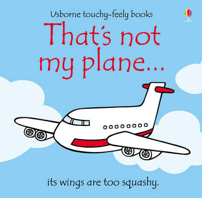 That's not my plane... touchy-feely books
