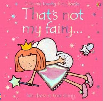 That's not my fairy... touchy-feely books
