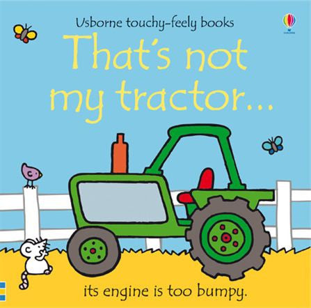 That's not my tractor... touchy-feely books