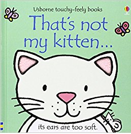 That's not my kitten... touchy-feely books