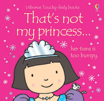 That's not my princess... touchy-feely books