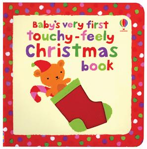 Baby's Very First Touchy Feely Book Christmas