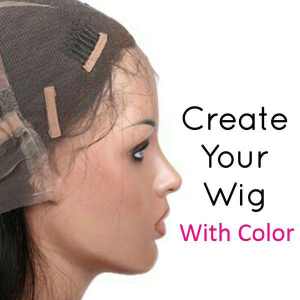 Create Your Lace Front or Full Lace Wig (With Color) - Low price cheap hair extensions