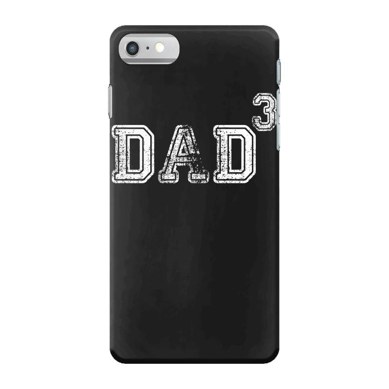 Dad to the Second Power ( dad of 3 ) iPhone 7 Shell Case