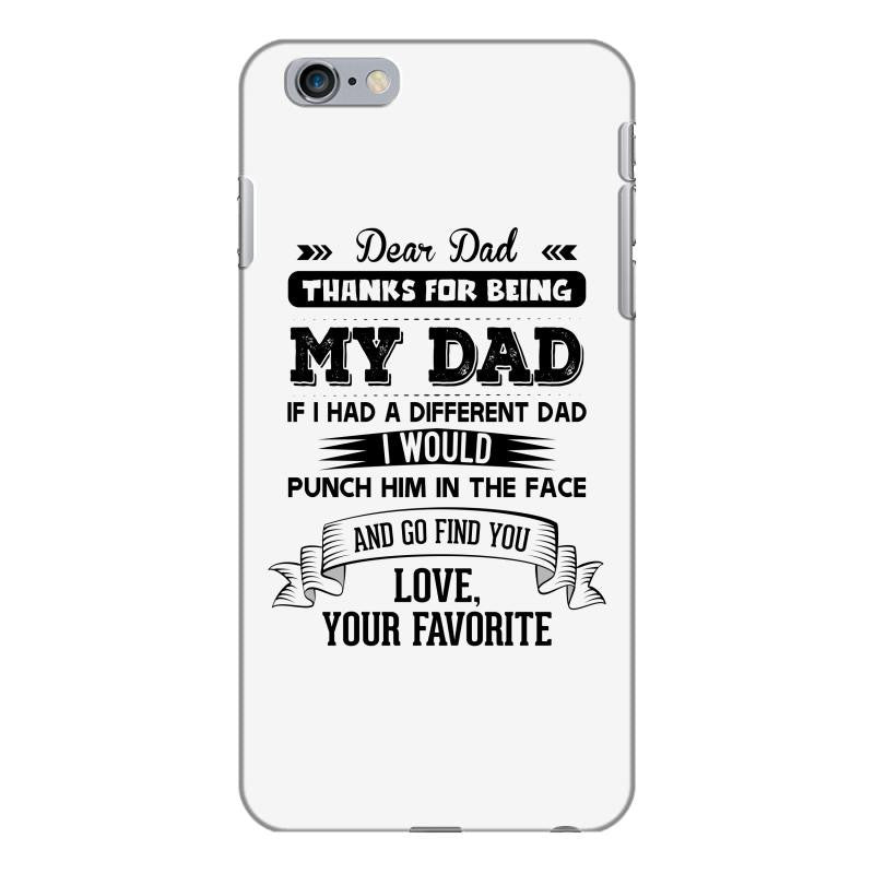 Dear Dad, Love, Your Favorite iPhone 6/6s Plus  Shell Case
