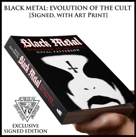 BLACK METAL: EVOLUTION OF THE CULT - Signed by author (plus art print)   [Published late 2013]