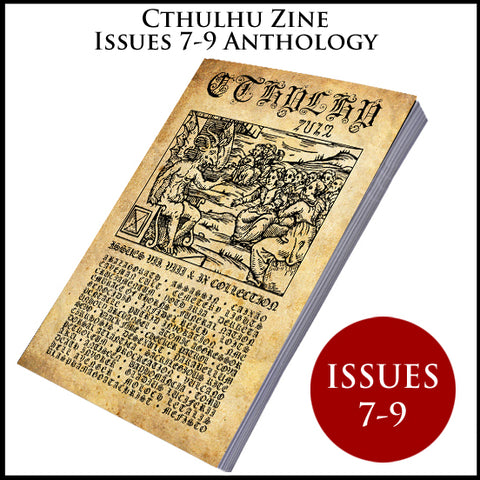 CTHULHU ZINE collection 3 (Issues 7, 8 & 9)  [black/death/grind/war metal]