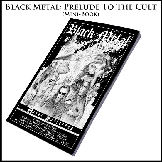 BLACK METAL: PRELUDE TO THE CULT  mini-book
