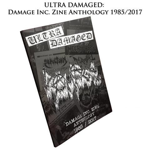 ULTRA DAMAGED: DAMAGE INC. ZINE ANTHOLOGY BOOK, SIGNED BY MANIAC, ex-MAYHEM (Underground Archives I)