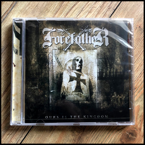 FOREFATHER: Ours Is The Kingdom CD (reissue, remastered, includes bonus track)