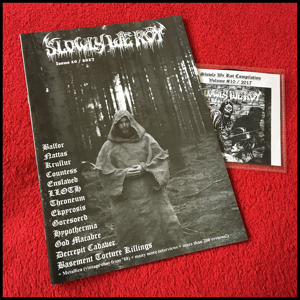 NEW: SLOWLY WE ROT #10 zine (and CD)