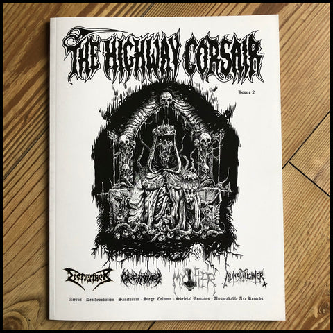 THE HIGHWAY CORSAIR # 2 fanzine  (Dismember, Cruciamentum, Mystifier, Nunslaughter etc)