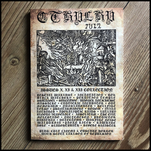 [Preorder: 31/01/21] CTHULHU ZINE collection 4 (Issues 10, 11 & 12)  [black/death/grind/war metal]