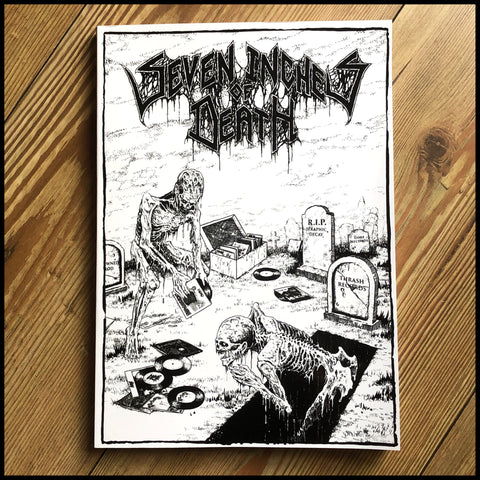"SEVEN INCHES OF DEATH book : 5 Years of Cult Death Metal 7"" EPs 1989-1993"