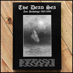 THE DEAD SEA ZINE ANTHOLOGY 1995-1998 (90s black/death metal) hardback (Underground Archives IV)
