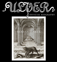 WOLVES EVOLVE - THE ULVER STORY book