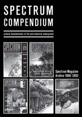 SPECTRUM COMPENDIUM [massive industrial & dark ambient anthology]