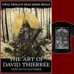 OWLS, TROLLS & DEAD KING'S SKULLS: THE ART OF DAVID THIÉRRÉE book *Signed by artist*