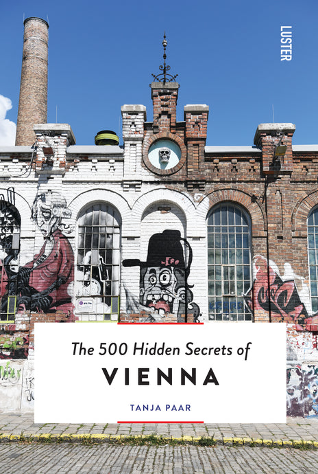 Luster - The 500 Hidden Secrets of Vienna