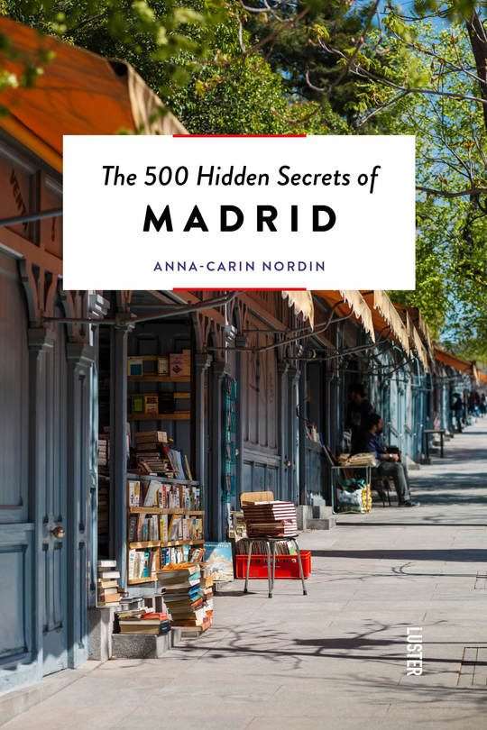 Luster - The 500 Hidden Secrets of Madrid