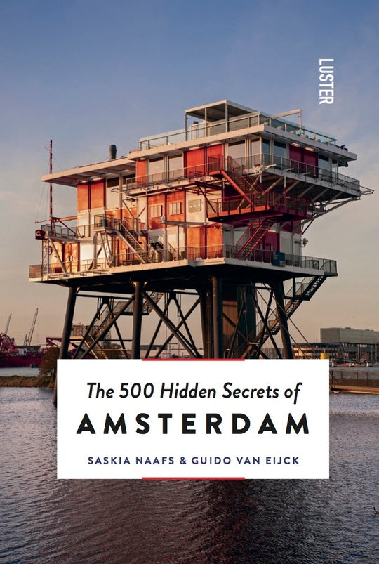 Luster - The 500 Hidden Secrets of Amsterdam